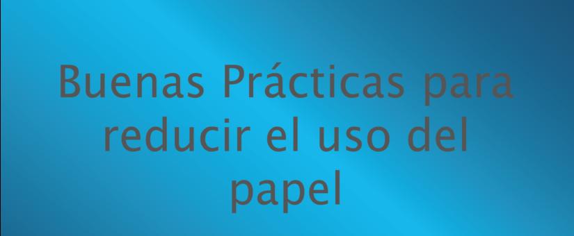 Te recomiendo buenas prácticas para reducir el uso del papel! 🌏♻️💪🏽