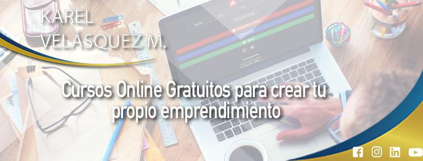 Cursos Online Gratuitos para crear tu propio Emprendimiento 💪🏽🌏