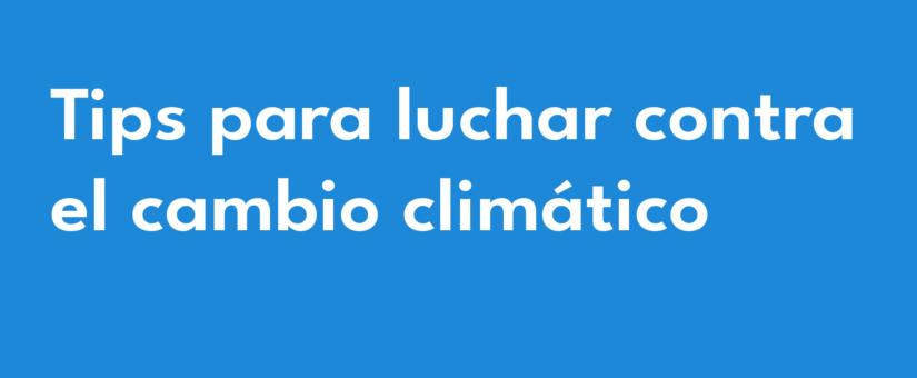Tips para reducir el cambio climático 💫📚🌎