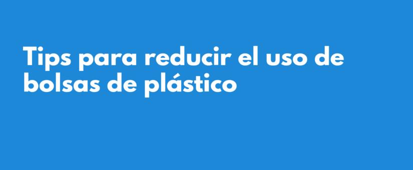 Tips para reducir el uso de bolsas de plástico 🛍️📉♻️